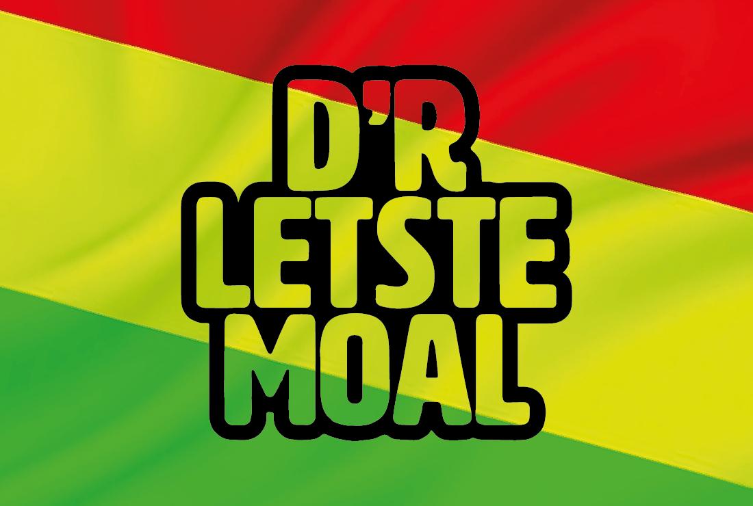 D'r Letste Moal